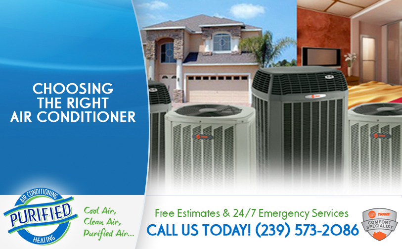Choosing the Right Air Conditioner  in and near North Fort Myers Florida