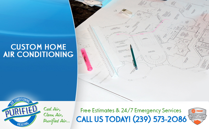 Custom Home Air Conditioning in and near North Fort Myers Florida