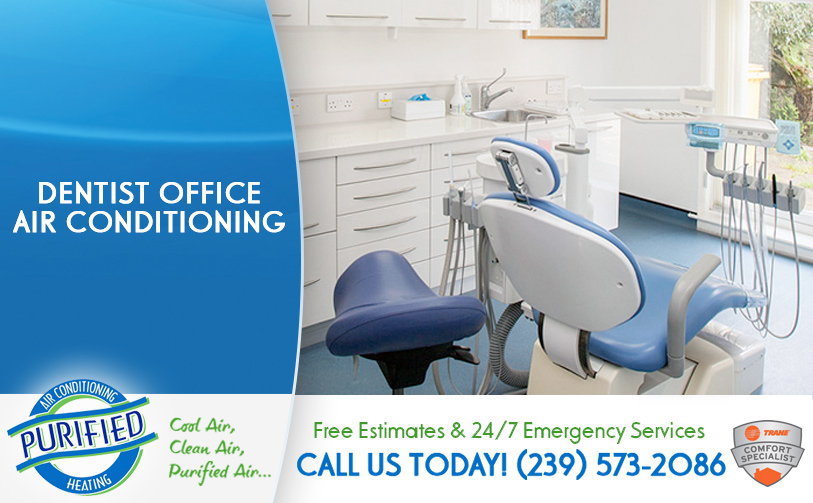 Dentist Office Air Conditioning in and near North Fort Myers Florida