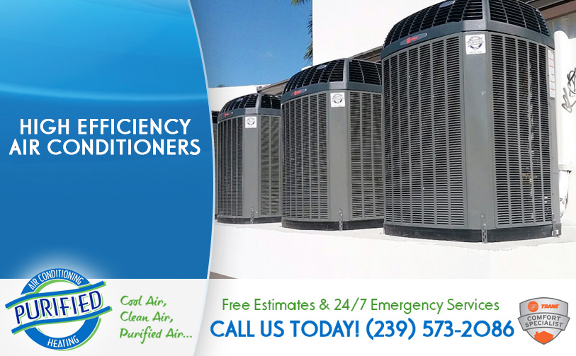 High Efficiency Air Conditioners in and near North Fort Myers Florida